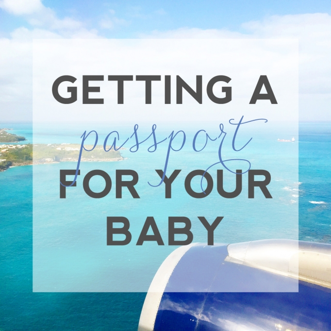 Getting a passport for your baby
